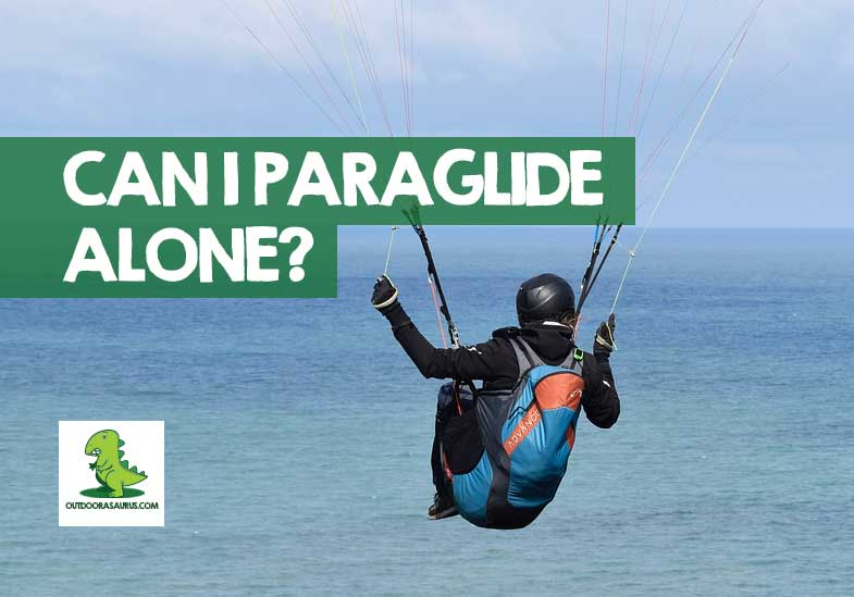 can i paraglide alone