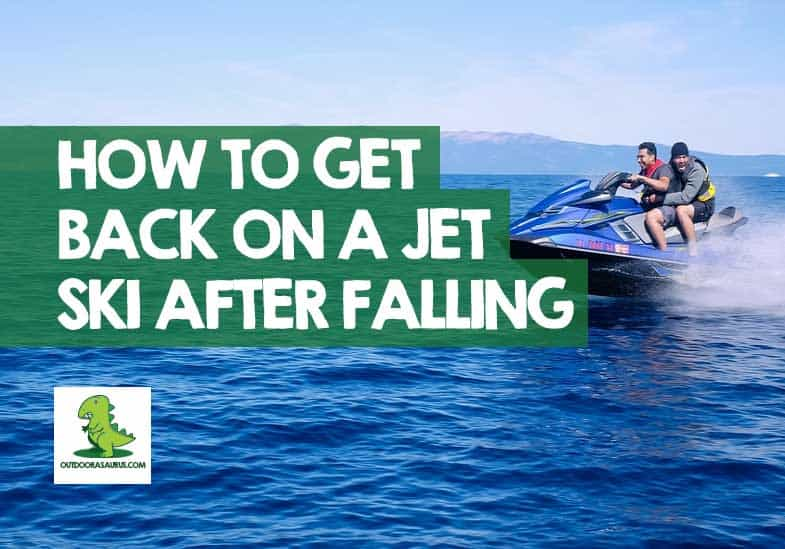 How to Get Back on a Jet Ski After Falling Off